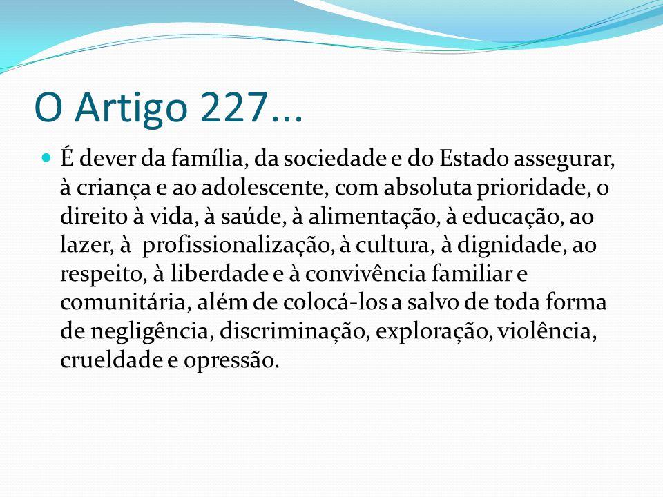 O Artigo 227...