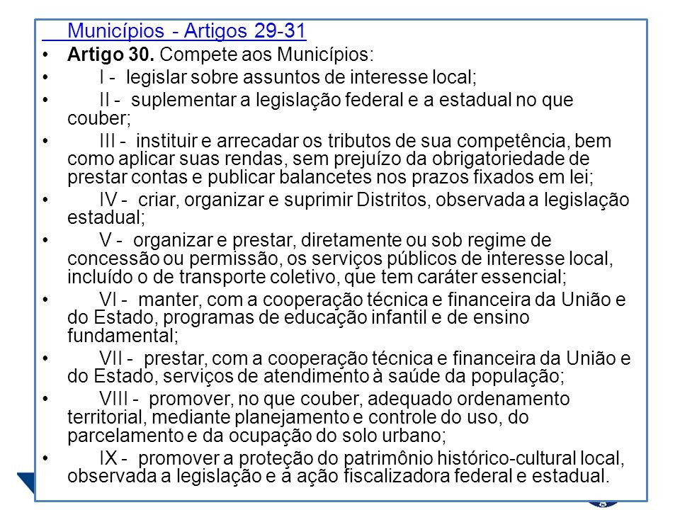 Municípios - Artigos 29-31 Artigo 30.