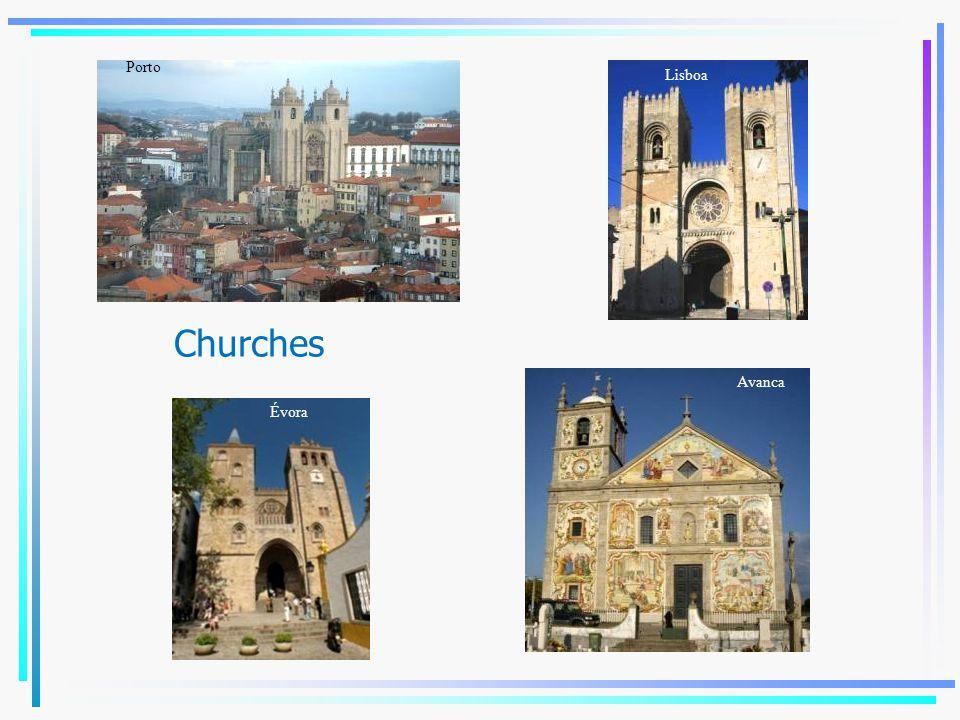 Churches Lisboa Coimbra Évora Porto Avanca