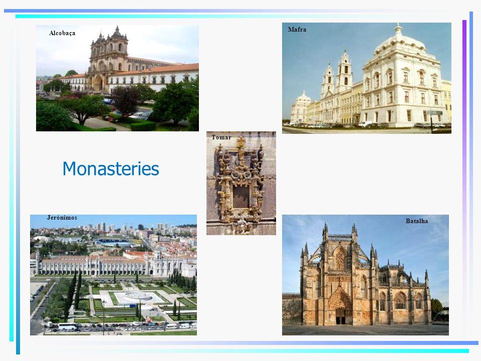 Monasteries Alcobaça Mafra Batalha Jerónimos Tomar