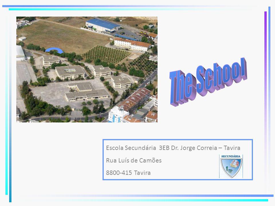 Escola Secundária 3EB Dr. Jorge Correia – Tavira Rua Luís de Camões 8800-415 Tavira