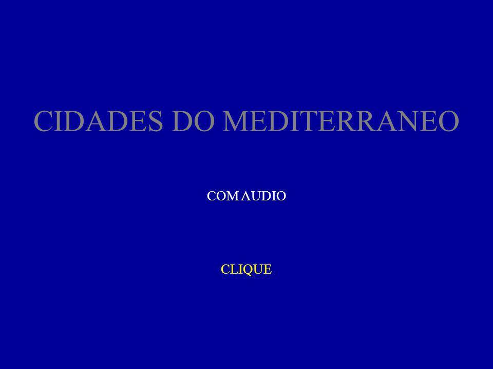 CIDADES DO MEDITERRANEO CLIQUE COM AUDIO