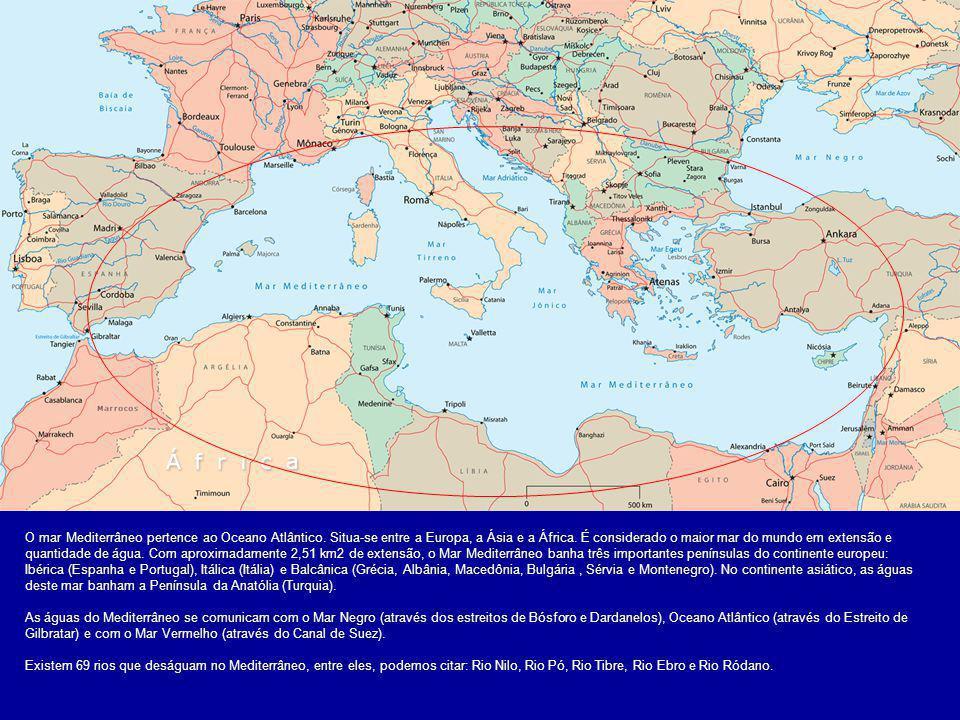 O mar Mediterrâneo pertence ao Oceano Atlântico.Situa-se entre a Europa, a Ásia e a África.