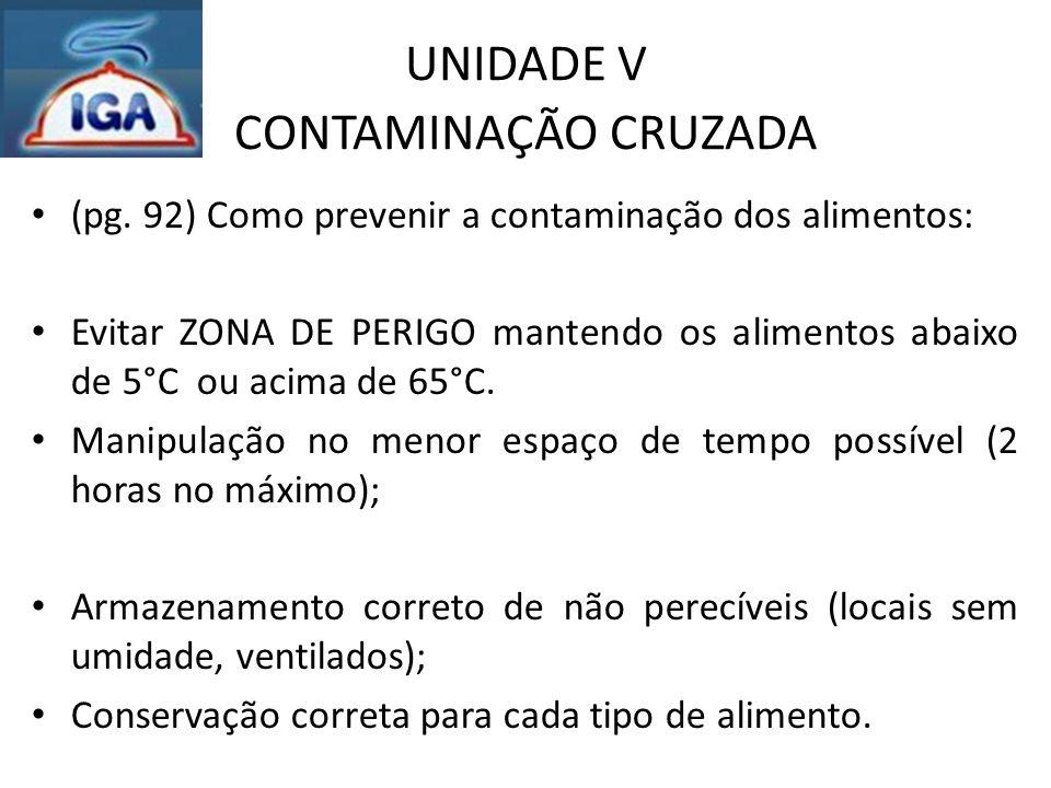 UNIDADE VII ARMAZENAMENTO DE MERCADORIA (pag.112) Hortifrutigranjeiros-Como Higienizar.