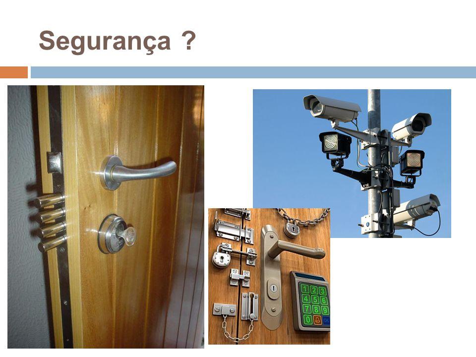 Segurança ?