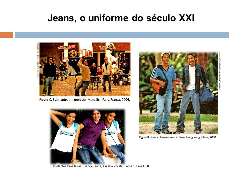 Jeans, o uniforme do século XXI Estudantes brasileiras usando jeans, Cuiabá - Mato Grosso, Brasil, 2008.