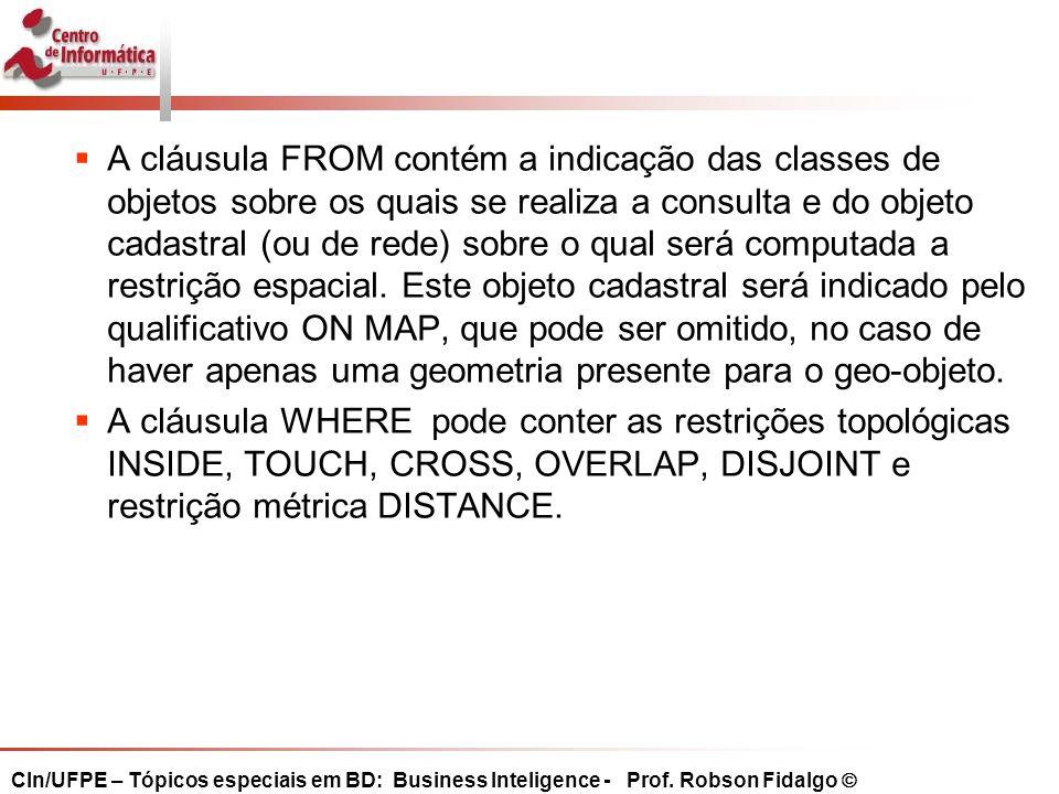 CIn/UFPE – Tópicos especiais em BD: Business Inteligence - Prof.