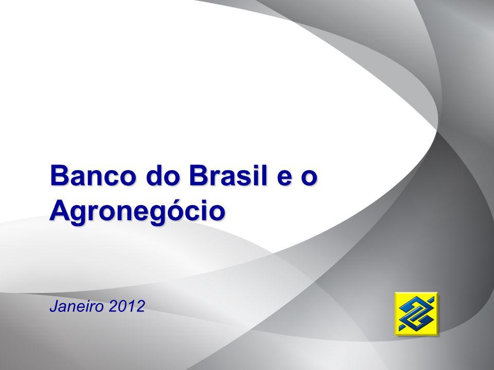 Banco do Brasil e o Agronegócio Janeiro 2012