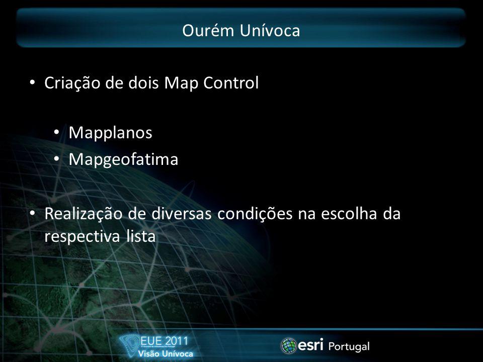 Criação de dois Map Control Mapplanos Mapgeofatima Realização de diversas condições na escolha da respectiva lista
