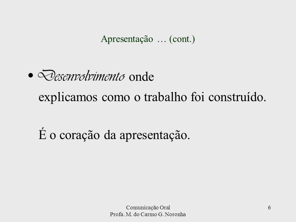 Comunicação Oral Profa.M. do Carmo G.