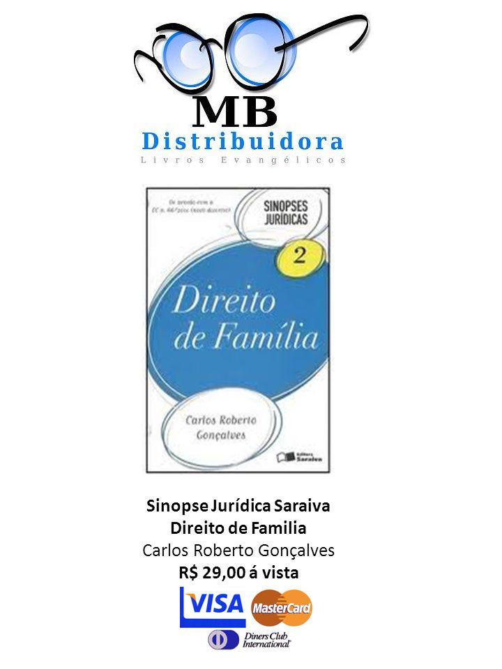 Sinopse Jurídica Saraiva Direito de Familia Carlos Roberto Gonçalves R$ 29,00 á vista