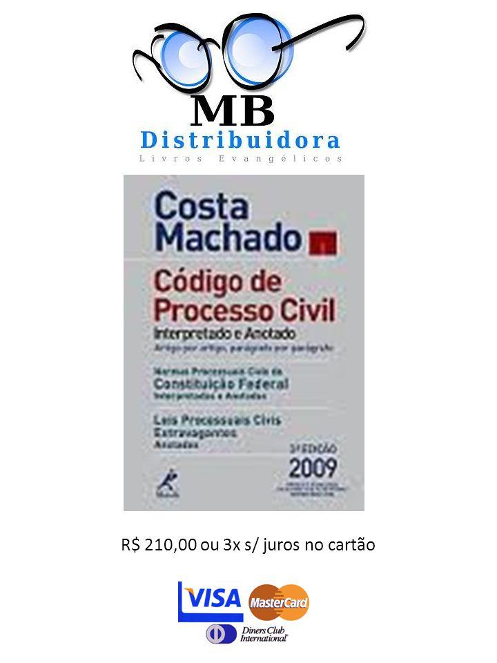 R$ 210,00 ou 3x s/ juros no cartão