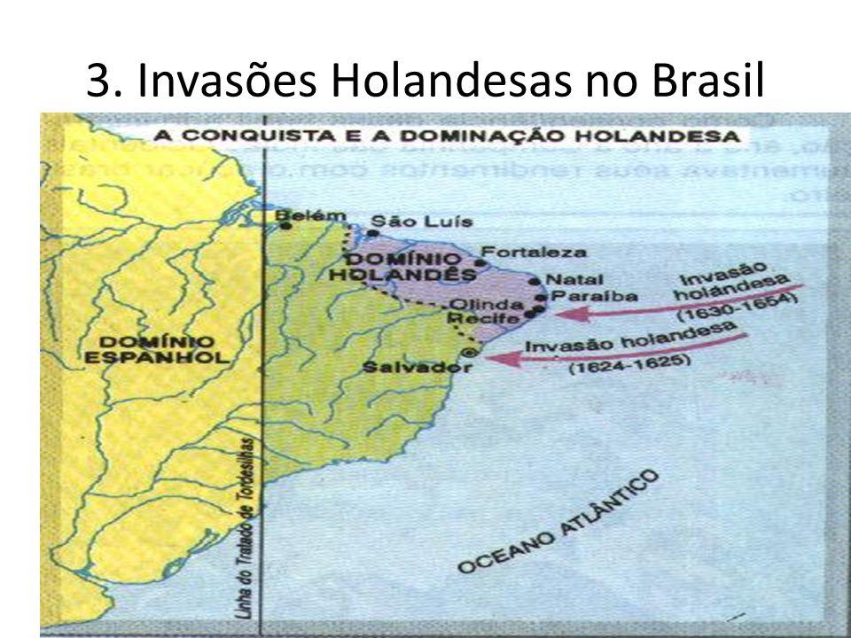 3. Invasões Holandesas no Brasil