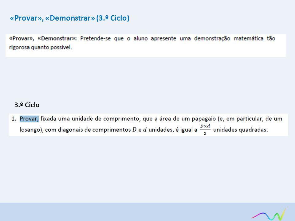 «Provar», «Demonstrar» (3.º Ciclo) 3.º Ciclo