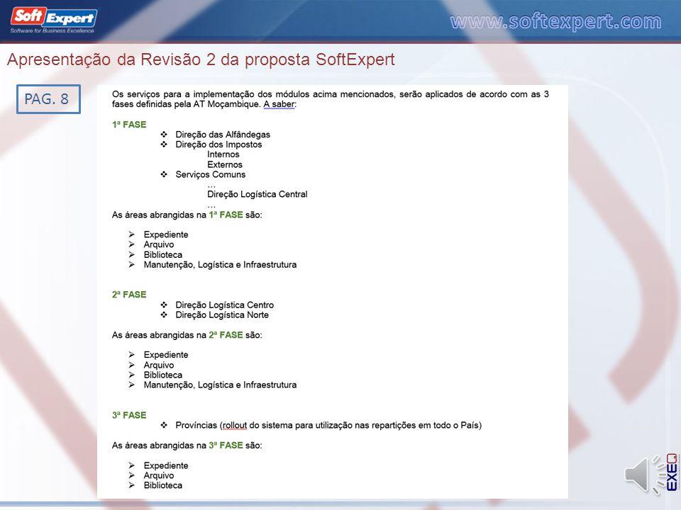 Apresentação da Revisão 2 da proposta SoftExpert PAG. 5