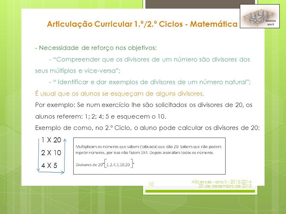 """- Necessidade de reforço nos objetivos: - """"Compreender que os divisores de um número são divisores dos seus múltiplos e vice-versa""""; - """" Identificar e"""