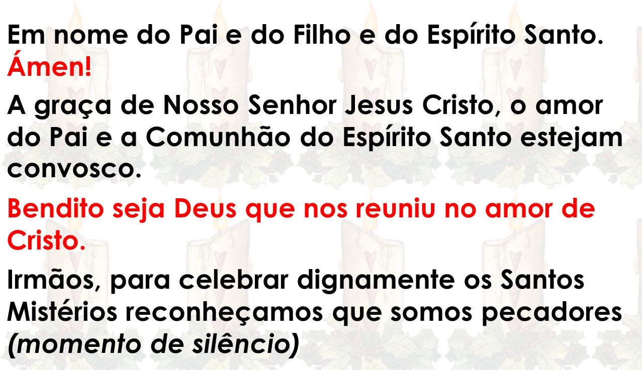Ergue-te na alegria, povo chamado à Salvação Deixa o traje de luto porque o Senhor é a nossa justiça.