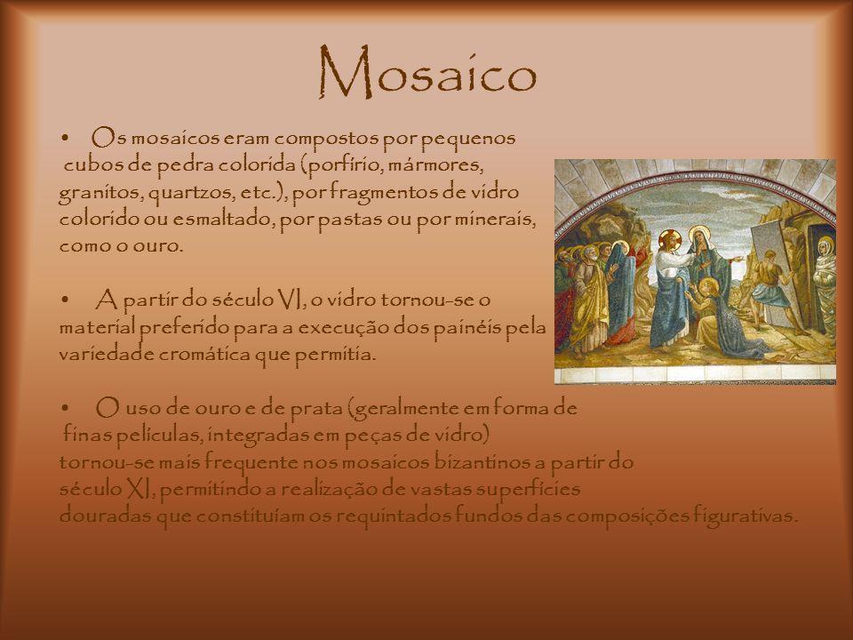 Mosaico Os mosaicos eram compostos por pequenos cubos de pedra colorida (porfírio, mármores, granitos, quartzos, etc.), por fragmentos de vidro colori