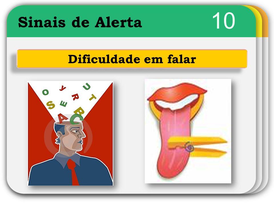 10 Sinais de Alerta Dificuldade em falar