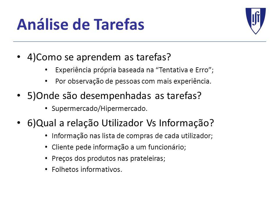 Análise de Tarefas 4)Como se aprendem as tarefas.
