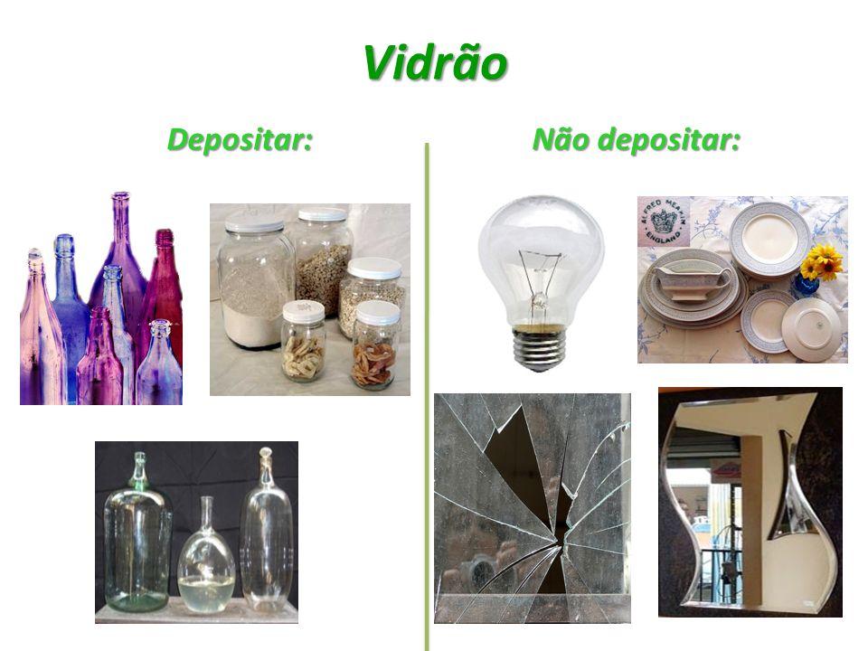 Vidrão Depositar: