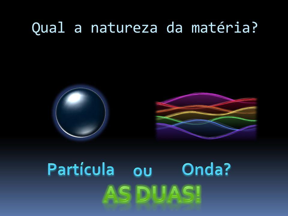 Qual a natureza da matéria?