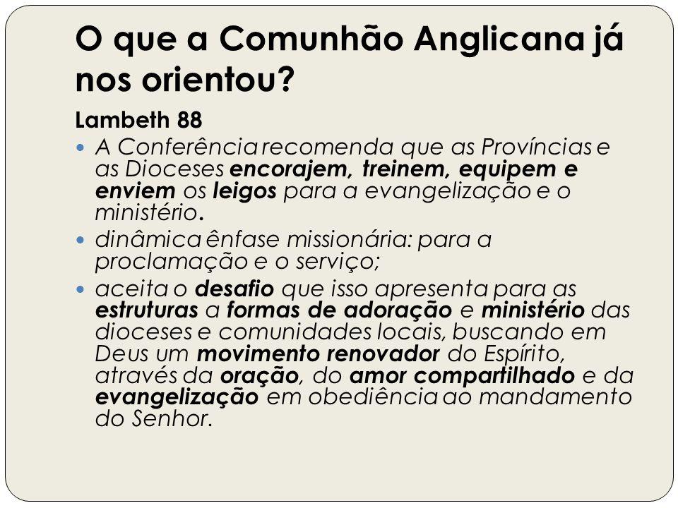 O que a Comunhão Anglicana já nos orientou.