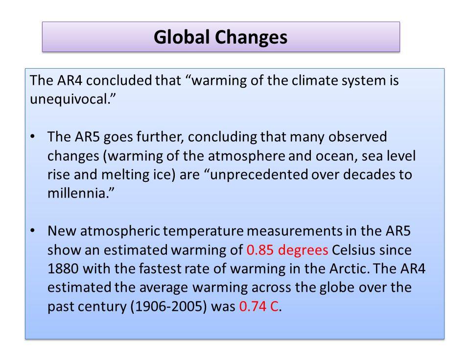 Aumento do conhecimento e entendimento sobre o sistema climático leva a diminuição da incerteza.