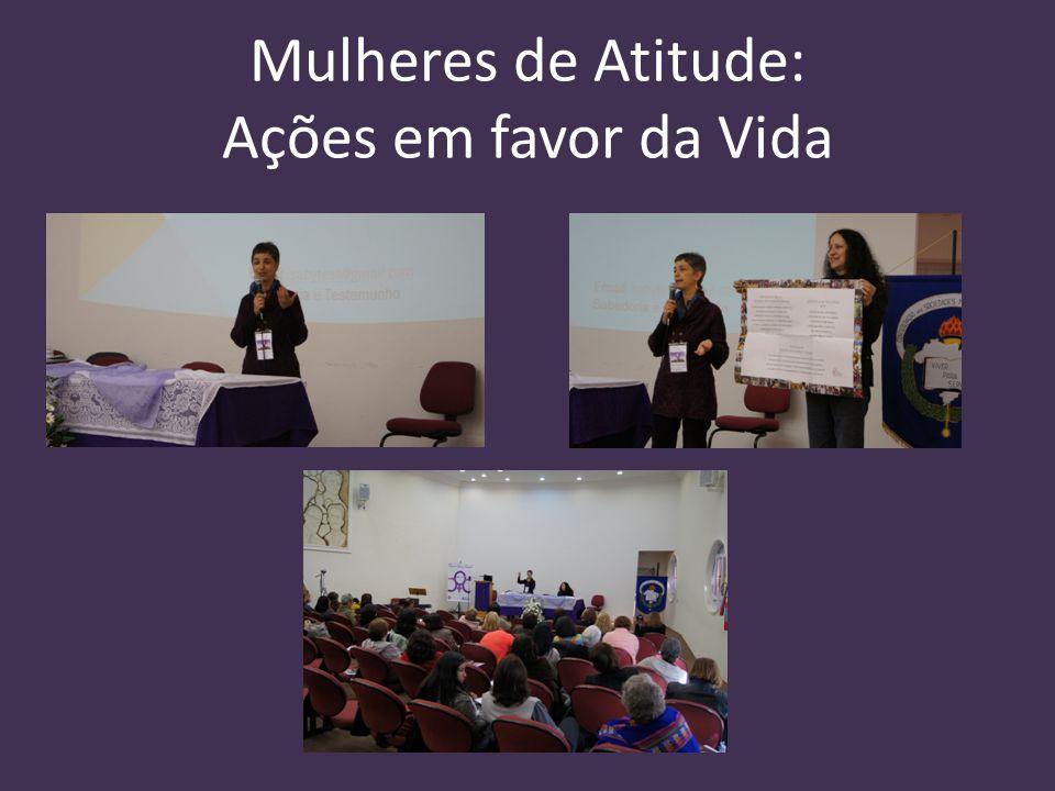 Mulheres de Atitude: Ações em favor da Vida