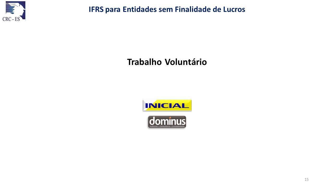 Trabalho Voluntário IFRS para Entidades sem Finalidade de Lucros 15