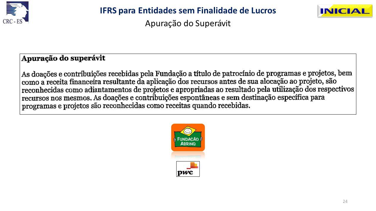 Apuração do Superávit IFRS para Entidades sem Finalidade de Lucros 24