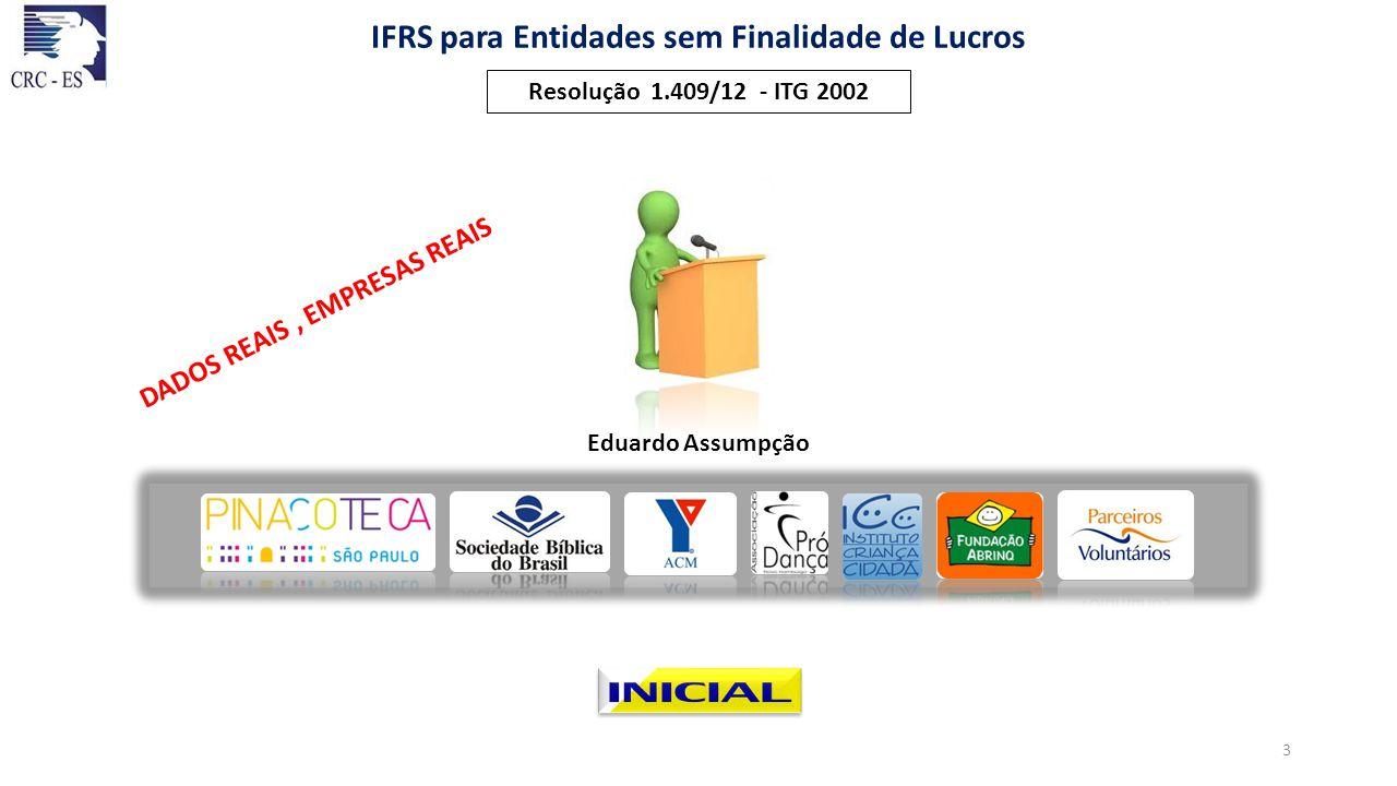 IFRS para Entidades sem Finalidade de Lucros Contas Próprias Patrimoniais & Resultado 14