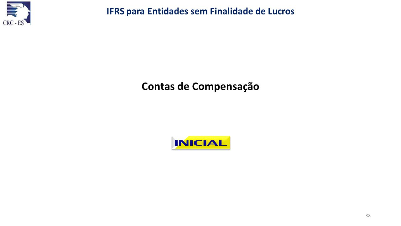 Contas de Compensação IFRS para Entidades sem Finalidade de Lucros 38