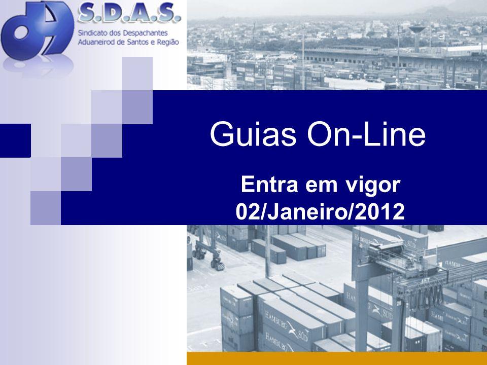 Guias On-Line Entra em vigor 02/Janeiro/2012