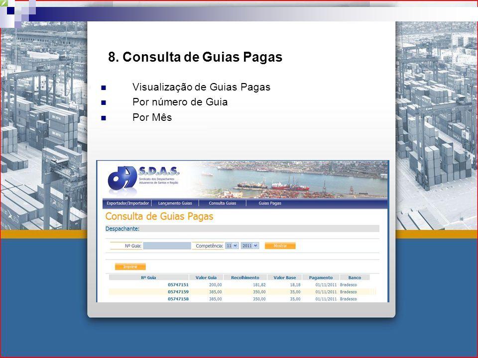 8. Consulta de Guias Pagas Visualização de Guias Pagas Por número de Guia Por Mês