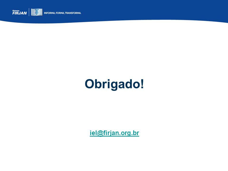 Obrigado! iel@firjan.org.br