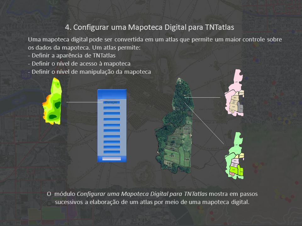 O módulo Configurar uma Mapoteca Digital para TNTatlas mostra em passos sucessivos a elaboração de um atlas por meio de uma mapoteca digital.