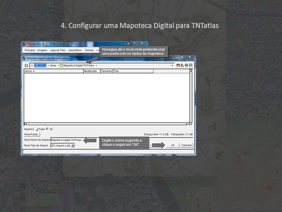 4.Configurar uma Mapoteca Digital para TNTatlas PARABENS.