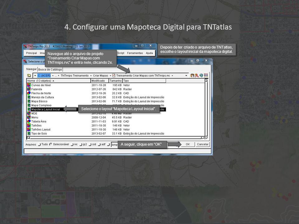 Selecione o layout Mapoteca Layout Inicial .