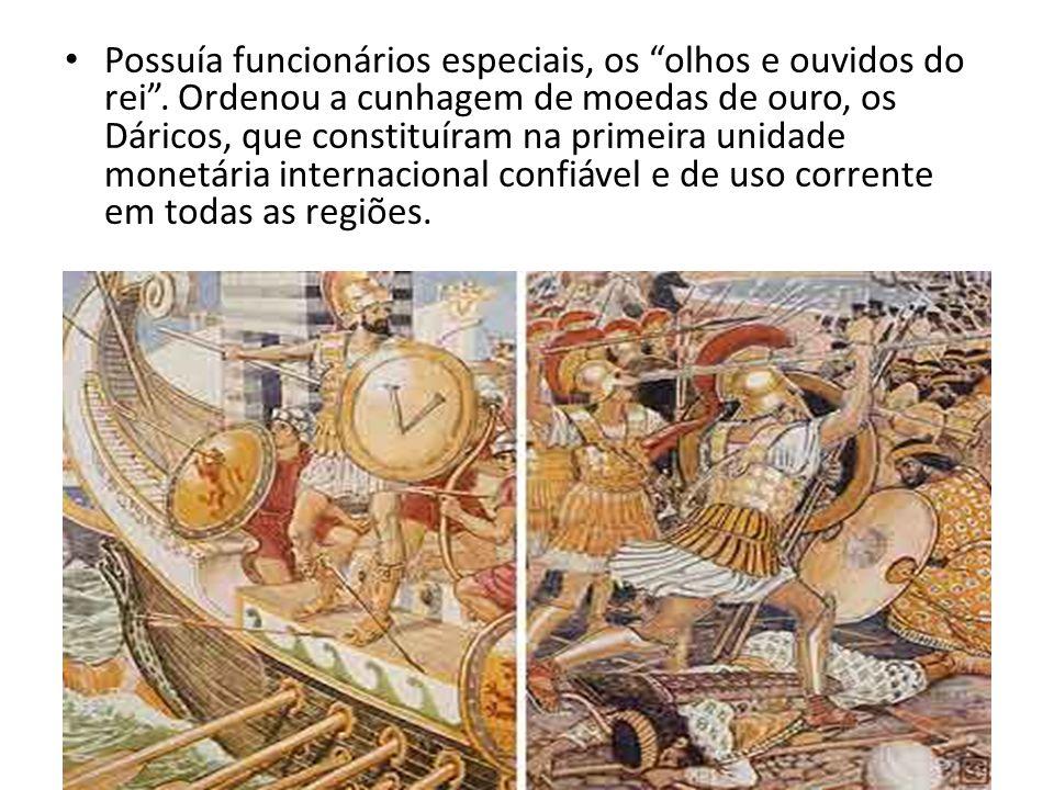 """Possuía funcionários especiais, os """"olhos e ouvidos do rei"""". Ordenou a cunhagem de moedas de ouro, os Dáricos, que constituíram na primeira unidade mo"""