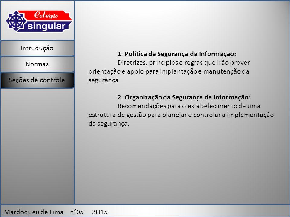 Intrudução Normas Mardoqueu de Lima n°05 3H15 Seções de controle 1.