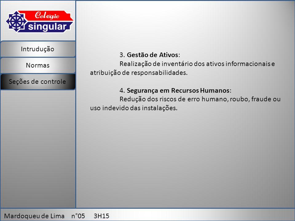 Intrudução Normas Mardoqueu de Lima n°05 3H15 Seções de controle 3.