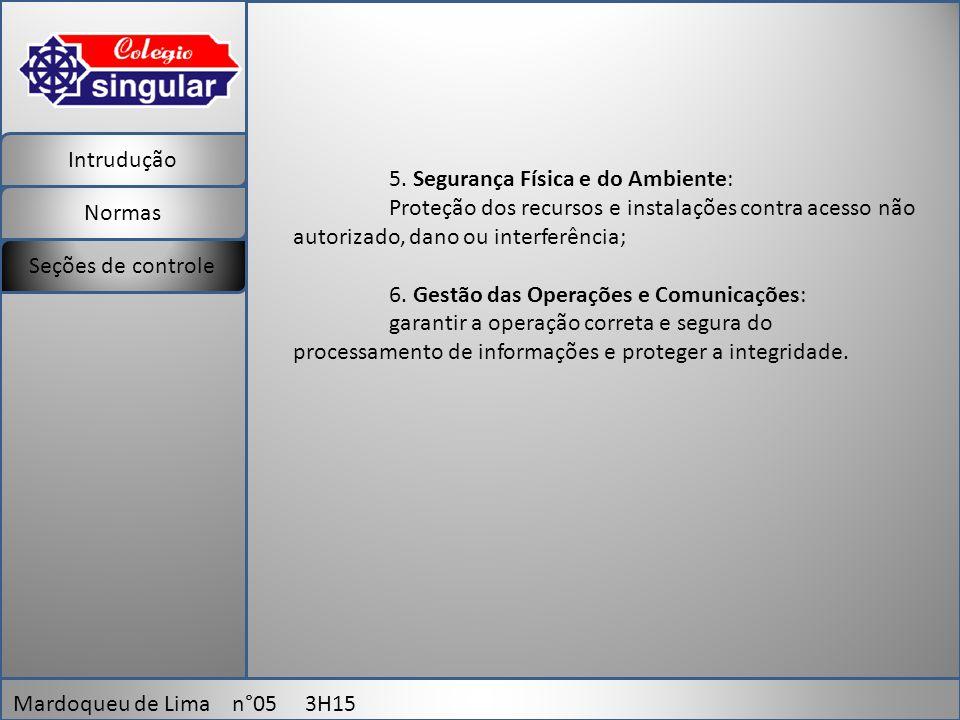 Intrudução Normas Mardoqueu de Lima n°05 3H15 Seções de controle 5.