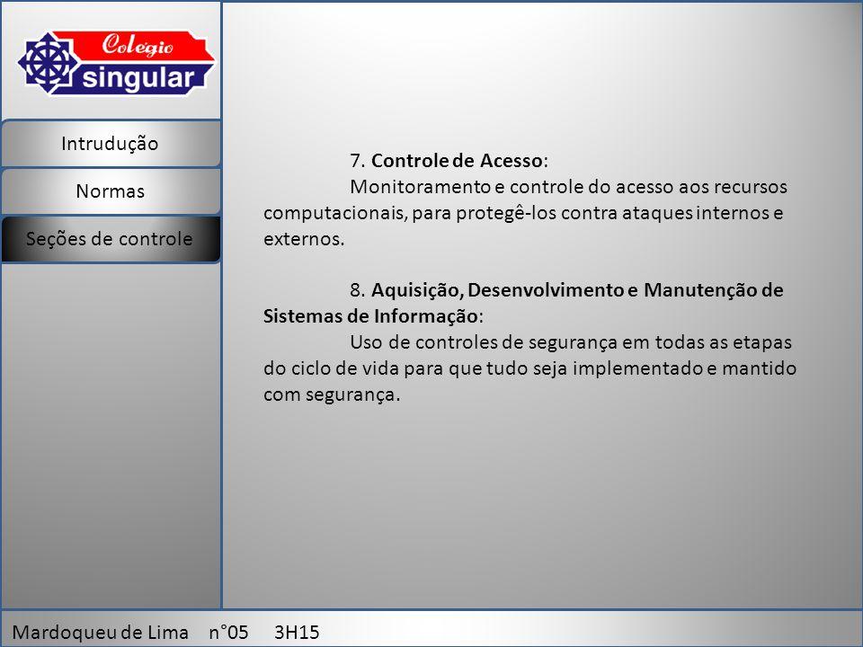 Intrudução Normas Mardoqueu de Lima n°05 3H15 Seções de controle 7.
