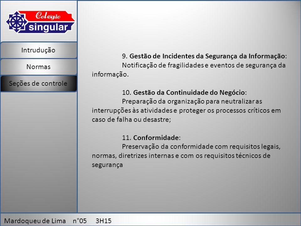 Intrudução Normas Mardoqueu de Lima n°05 3H15 Seções de controle 9.