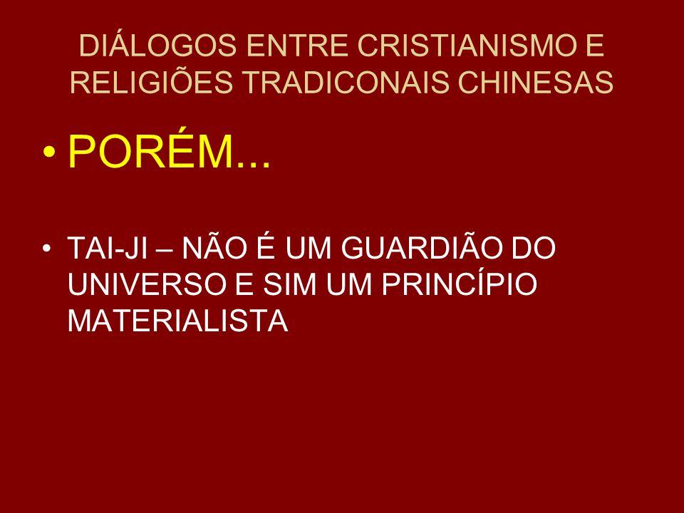DIÁLOGOS ENTRE CRISTIANISMO E RELIGIÕES TRADICONAIS CHINESAS PORÉM...