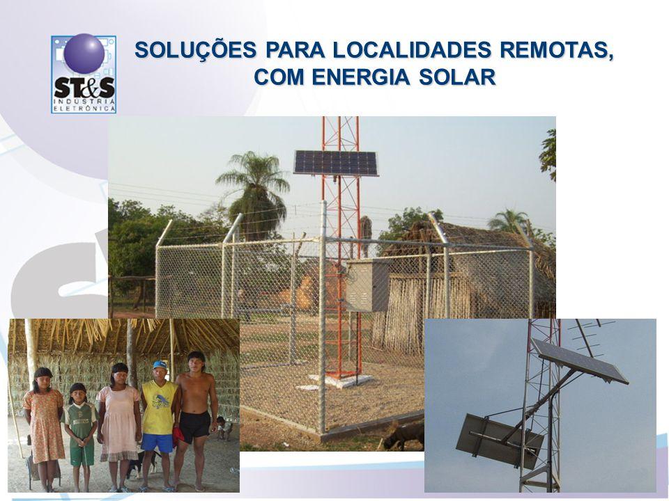 SOLUÇÕES PARA LOCALIDADES REMOTAS, COM ENERGIA SOLAR