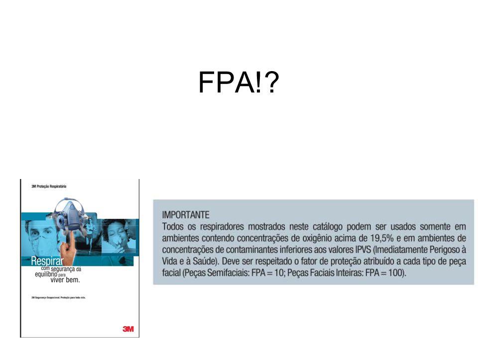 < IPVS (ou IDLH) Oxigênio > 19.5% Fator de Proteção Atribuído??