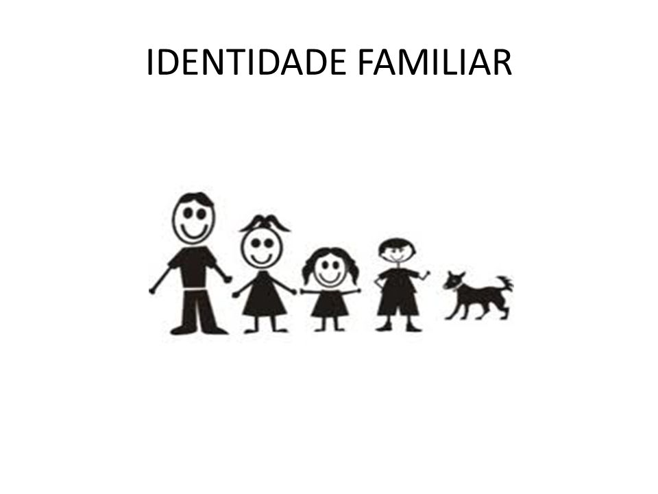 IDENTIDADE FAMILIAR