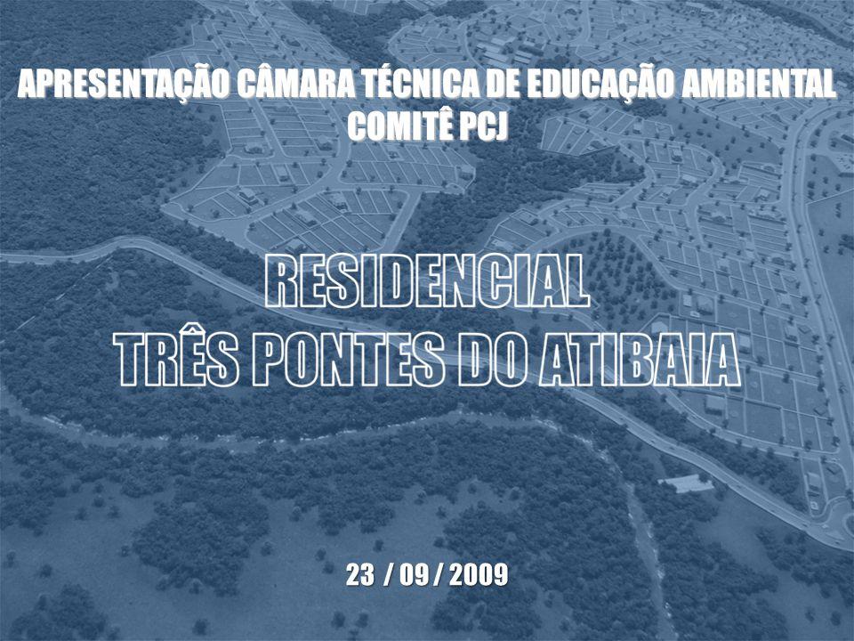 APRESENTAÇÃO CÂMARA TÉCNICA DE EDUCAÇÃO AMBIENTAL COMITÊ PCJ 23 / 09 / 2009